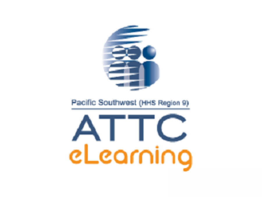 Pacific Southwest (HHS Region 9), ATTC eLearning